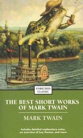 The Best Short Works of Mark Twain