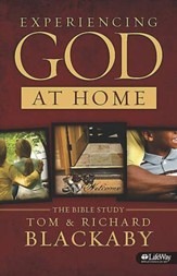 Experiencing God at Home: A Bible Study for Parents, Member Book