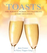 Toasts: The Perfect Words to Celebrate Every Occasion - eBook