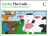 Go for the Code, Book C (2nd Edition; Homeschool Edition)
