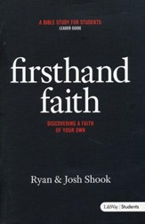 Firsthand Faith: Discovering a Faith of Your Own (Leader Guide)