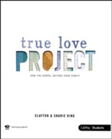 The True Love Project: How the Gospel Defines Your Purity (DVD Leader Kit)