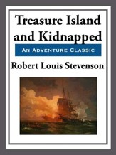 Treasure Island & Kidnapped - eBook