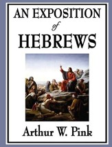 An Exposition of Hebrews - eBook