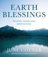 Earth Blessings: Prayers, Poems and Meditations - eBook