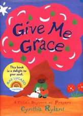 Give Me Grace: A Child's Daybook of Prayers, Little Simon  Inspirations