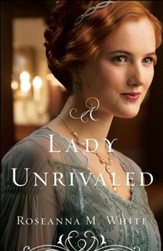 A Lady Unrivaled (Ladies of the Manor Book #3) - eBook