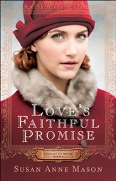 Love's Faithful Promise (Courage to Dream Book #3) - eBook