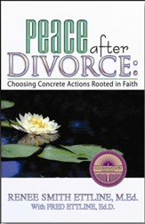 Peace After Divorce: Choosing Concrete Actions Rooted in Faith