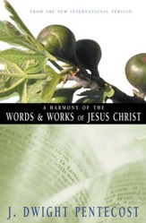 A Harmony of the Words and Works of Jesus Christ, A - eBook
