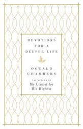 Devotions for a Deeper Life: A Daily Devotional - eBook