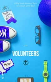 The Skinny on Volunteers: A Big Youth Ministry Topic in a Single Little Book - eBook