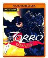 Zorro Rides Again: A Radio Dramatization on MP3-CD