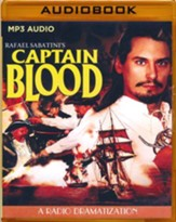 Rafael Sabatini's Captain Blood - A Radio Dramatization on MP3-CD