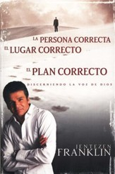 Las Personas Correctas, El Lugar Correcto, El Plan Correcto (Right People, Right Place, Right Plan)