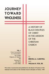 Journey toward Wholeness: A History of Black Disciples of Christ in the Mission of the Christian Church - eBook