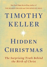 Hidden Christmas: The Surprising Truth Behind the Birth of Christ - eBook
