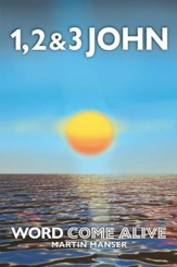1, 2 & 3 John: Word Come Alive - eBook