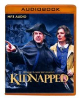 Robert Louis Stevenson's Kidnapped: A Radio Dramatization - A Radio Dramatization on MP3-CD