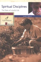 Spiritual Disciplines: The Tasks of a Joyful Life,  Fisherman Bible Studyguides