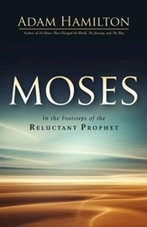 Moses: In the Footsteps of the Reluctant Prophet - eBook