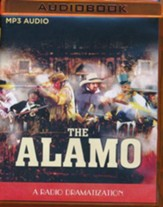 The Alamo: A Radio Dramatization on MP3-CD