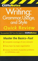 CliffsNotes Writing: Grammar, Usage,  and Style Quick Review, 3rd Edition