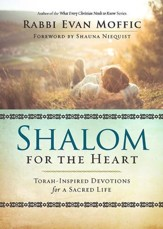 Shalom for the Heart: Torah-Inspired Devotions for Christians - eBook