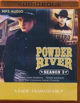 Powder River - Season Three: A Radio Dramatization on MP3-CD