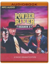 Powder River - Season Two: A Radio Dramatization on MP3-CD