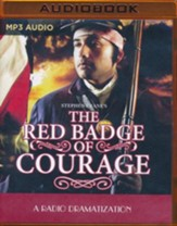 Stephen Crane's The Red Badge of Courage: A Radio Dramatization on MP3-CD