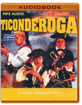 Ticonderoga - A Radio Dramatization on MP3-CD