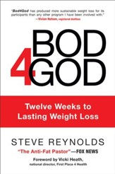 Bod4God: Twelve Weeks to Lasting Weight Loss - eBook