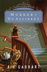 Murder Is No Accident (The Hidden Springs Mysteries Book #3) - eBook
