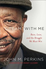 Dream with Me: Race, Love, and the Struggle We Must Win - eBook