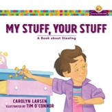 My Stuff, Your Stuff (Growing God's Kids): A Book about Stealing - eBook