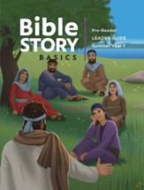 Bible Story Basics: Pre-Reader Leader Guide, Summer 2020