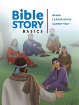 Bible Story Basics: Reader Leader Guide, Summer 2020
