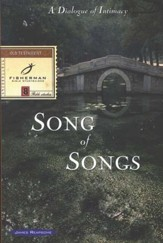Song Of Songs: A Dialogue Of Intimacy,  Fisherman Bible Studyguides