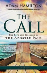 The Call: The Life and Message of the Apostle Paul,  Leader's Guide