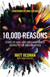 10,000 Reasons: Stories of Faith, Hope, and Thankfulness Inspired by the Worship Anthem - eBook
