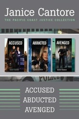 The Pacific Coast Justice Collection: Accused / Abducted / Avenged - eBook