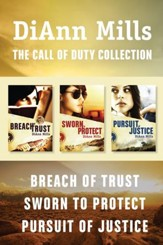 The Call of Duty Collection: Breach of Trust / Sworn to Protect / Pursuit of Justice - eBook