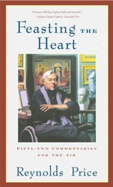 Feasting the Heart: Fifty-two Commentaries for the Air - eBook