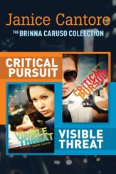 The Brinna Caruso Collection: Critical Pursuit / Visible Threat - eBook