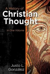 A History of Christian Thought in One Volume [Hardcover]