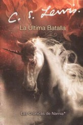 La Ultima Batalla  (The Last Battle)
