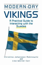 Modern-Day Vikings: A Pracical Guide to Interacting with the Swedes - eBook