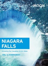 Moon Niagara Falls: Including the Canadian & U.S. Sides - eBook