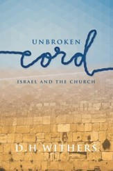 Unbroken Cord: Israel and the Church - eBook